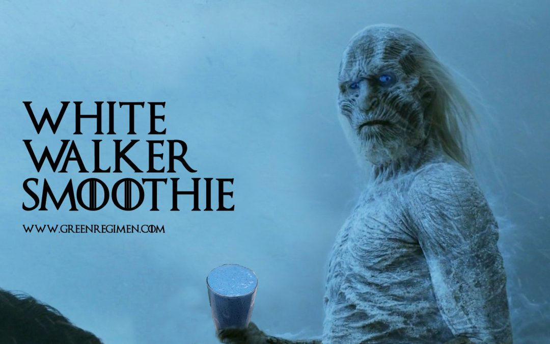 The White Walker Smoothie